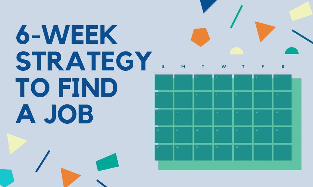 6 week strategy
